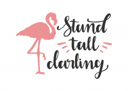 Stand tall darling
