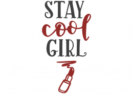 Stay cool girl