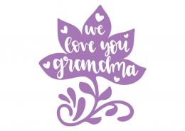 We love you grandma