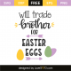 Will trade brother for easter eggs