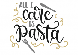 All I care is pasta