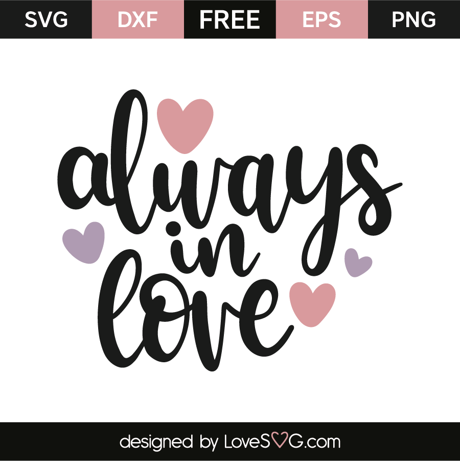 Download Always in love | Lovesvg.com