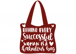 Behind every successful woman is a fabolous bag