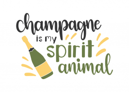 Champagne is my spririt animal