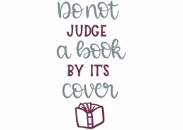 Do not judge a book by it's cover