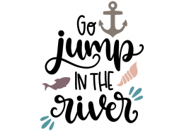 Go jump the river