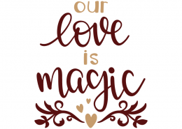 Our love is magic
