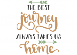 The best journey always take us home