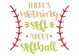 There's nothing soft about softball