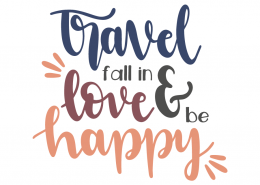 Travel fall in love & be happy