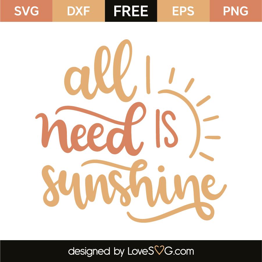 All I need is sunshine