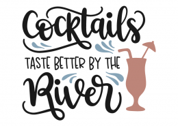 Cocktails taste better by the river