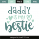 Daddy is my bestie