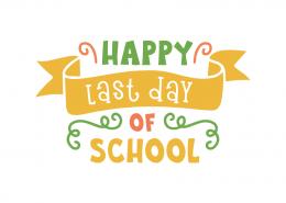 Happy last day school