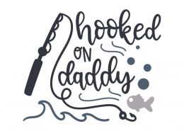 Hooked on daddy