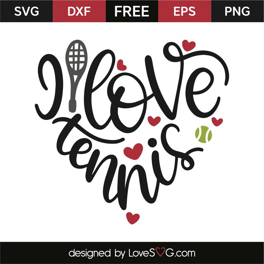 Download I love tennis | Lovesvg.com