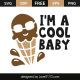 I'm a cool baby