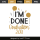 I'm done graduation 2018