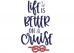 Life is better on a cruise