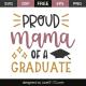 Proud mama of a graduate