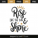 Rise like the sun and shine