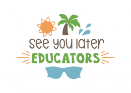 See you later educators