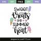 Sweet treats and summer heat