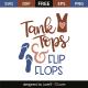 Tank tops & flip flops