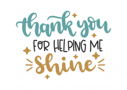 Thank you for helping me shine