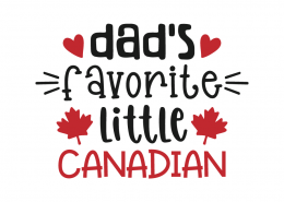 Dad's favorite little Canadian