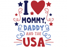 I love mommy daddy and the USA