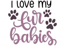 I love my fur babies