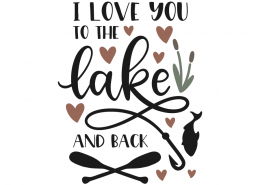I love you to the lake and back