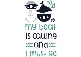 My boat is calling and I must go