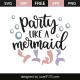 Party like a mermaid