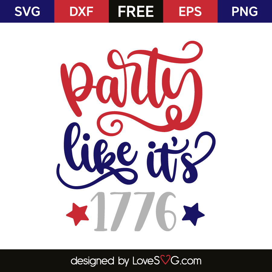 Party like it's 1776 | Lovesvg com