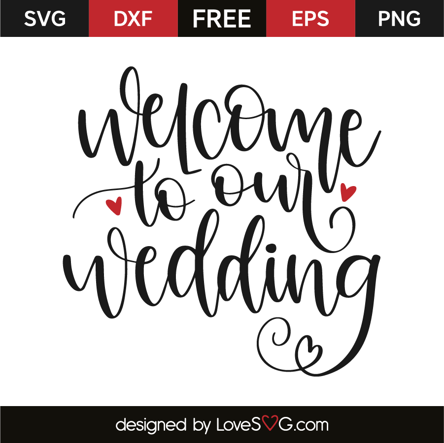 Welcome to our wedding   Lovesvg.com