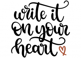 Write it on your heart