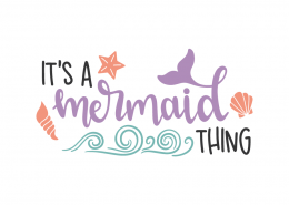 It's a mermaid thing