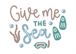 Give me the sea