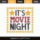 It's movie night
