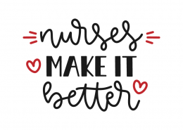 Nurses make it better