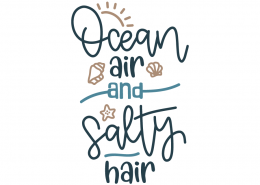 Ocean air and salty hair