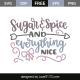Sugar & spice everything nice