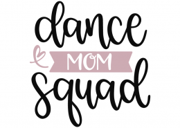 Dance mom squad