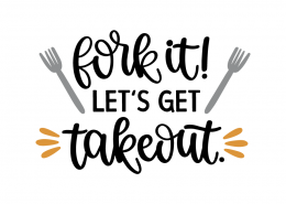 Fork it! Let's get takeout