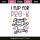 I flip flop pre-k