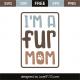 I'm a fur mom