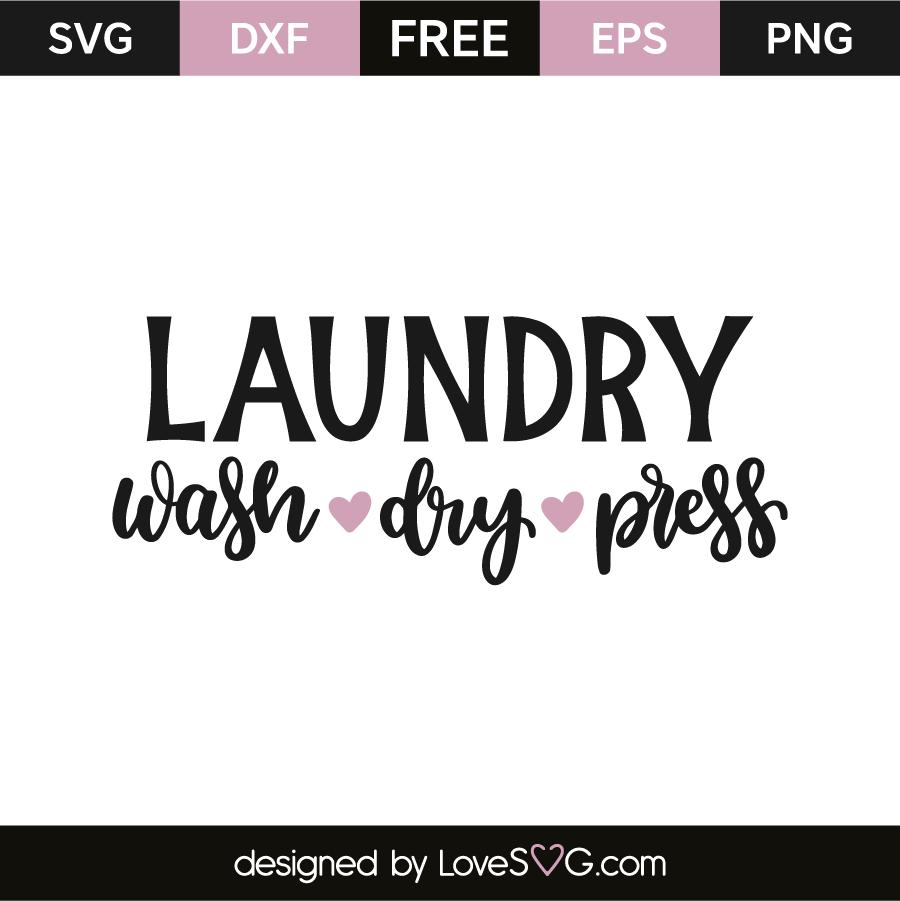 Laundry - wash dry press