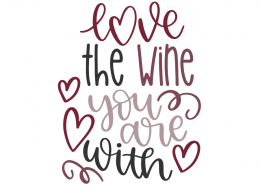 Love the wine you are with